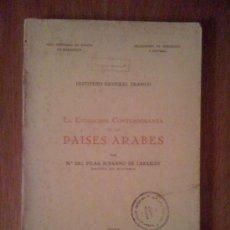 Libros de segunda mano: LA EVOLUCIÓN CONTEMPORÁNEA DE LOS PAÍSES ÁRABES. Mª PILAR SERRANO DE LABABIDY. ALTA COMISARÍA 1956. Lote 33784315