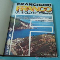 Libros de segunda mano: ENCUADERNACIÓN DE LAS 52 CONTRAPORTADAS DE FRANCISCO FRANCO UN SIGLO DE ESPAÑA.MÁS AVIONES EN GUERRA. Lote 33959059