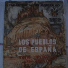 Libros de segunda mano: LOS PUEBLOS DE ESPAÑA - THE TOWNS OF SPAIN. 1950. Lote 34308815