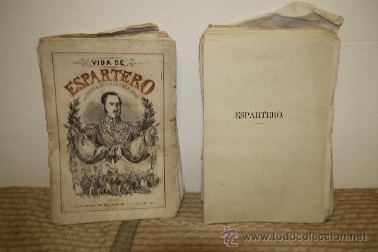 1785- BONITO LIBRO ESPARTERO SU VIDA MILITAR Y POLITICA. D.M.H. EDIT ESPASA S/F. 2 TOMOS (Libros de Segunda Mano - Historia Moderna)
