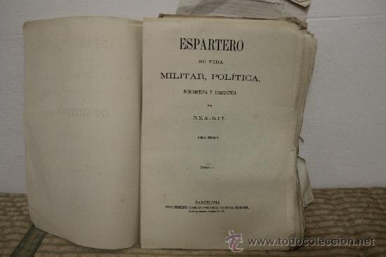 Libros de segunda mano: 1785- BONITO LIBRO ESPARTERO SU VIDA MILITAR Y POLITICA. D.M.H. EDIT ESPASA S/F. 2 TOMOS - Foto 3 - 34320263