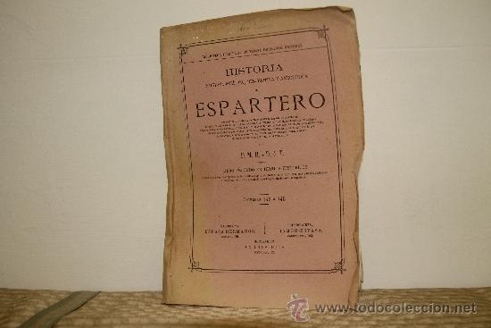 Libros de segunda mano: 1785- BONITO LIBRO ESPARTERO SU VIDA MILITAR Y POLITICA. D.M.H. EDIT ESPASA S/F. 2 TOMOS - Foto 7 - 34320263