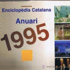 Gebrauchte Bücher - ANUARI 1995 -ENCICLOPEDIA CATALANA - 34671830