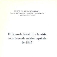 Libros de segunda mano: L. ZUMALACARREGUI. EL BANCO DE ISABEL II Y CRISIS DE LA BANCA DE EMISIÓN DE 1847. 1952. F. Lote 34701756