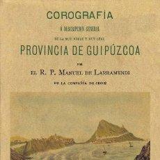Libros de segunda mano - LARRAMENDI, Manuel De (Andoain, Guipúzcoa, 1690 - Loyola, 1766). COROGRAFIA ó descripción general de - 34782353