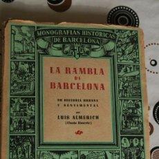 Libros de segunda mano: LA RAMBLA DE BARCELONA. Lote 34929724