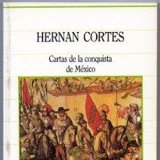 Libros de segunda mano: BIBLIOTECA DE LA HISTª SARPE - Nº 1 HERNAN CORTES, CARTAS DE LA CONQUISTA DE MÉXICO. Lote 34990210