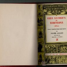 Libros de segunda mano: MANUEL ANGELON GUIA SATIRICA DE BARCELONA (1854) BARCELONA 1946. Lote 35292557