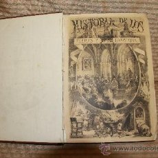 Libros de segunda mano: 2286- HISTORIA DE LOS FRAILES Y SUS CONVENTOS. ANTONIO ZORRILLA. EDIT. JUAN PONS. S/F. TOMO I . Lote 35309807