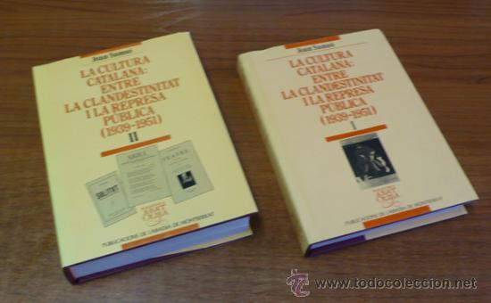 Libros de segunda mano: LA CULTURA CATALANA: ENTRE LA CLANDESTINITAT I LA REPRESA PÚBLICA (1939-1951). SAMSÓ, JOAN. - Foto 2 - 35407950