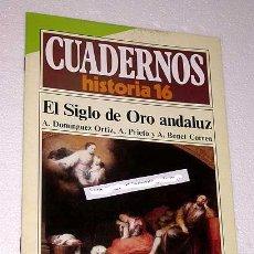 Libros de segunda mano: EL SIGLO DE ORO ANDALUZ. CUADERNOS HISTORIA 16, 271. A. DOMÍNGUEZ ORTIZ, A. PRIETO Y A. BONET CORREA. Lote 35498535