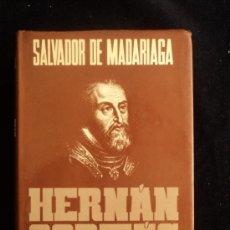 Libros de segunda mano: HERNAN CORTES. SALVADOR DE MADARIAGA. ESPASA CALPE. 1984 570 PAG. Lote 35788588