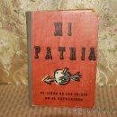 Libros de segunda mano: 2481- MI PATRIA. EL LIBRO DE LOS SUIZOS EN EL EXTRANJERO. EDIT. LOEPFE BENZ. 1942.. Lote 35756693