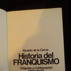 Libros de segunda mano: HISTORIA DEL FRANQUISMO. RICARDO DE LA CIERVA. PLANETA.ESPEJO DE ESPAÑA. 1975 438 PAG. Lote 35809605