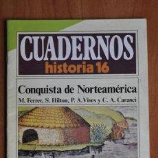 Libros de segunda mano: CUADERNOS HISTORIA 16 Nº 267 CONQUISTA DE NORTEAMÉRICA.. Lote 36067088