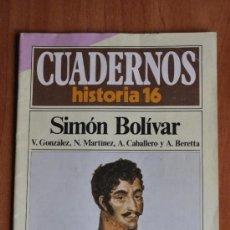 Libros de segunda mano: CUADERNOS HISTORIA 16 - SIMON BOLIVAR Nº 63. Lote 36067112