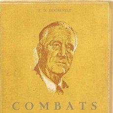 Livros em segunda mão: COMBATS PEL DEMÀ DE F.D. ROOSEVELT(1947) (ERM). Lote 36115150