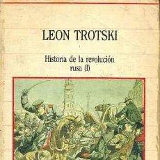 Libros de segunda mano: LEON TROTSKI - HISTORIA DE LA REVOLUCION RUSA VOL 1 SARPE 1985. Lote 36365369