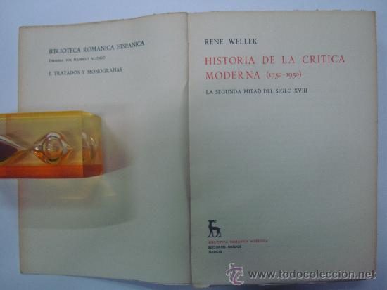 Libros de segunda mano: RENE WELLEK. HISTORIA DE LA CRITICA MODERNA.(1750-1950) 3 VOLUMENES.ED GREDOS 1969 - Foto 2 - 36643536
