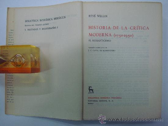 Libros de segunda mano: RENE WELLEK. HISTORIA DE LA CRITICA MODERNA.(1750-1950) 3 VOLUMENES.ED GREDOS 1969 - Foto 3 - 36643536