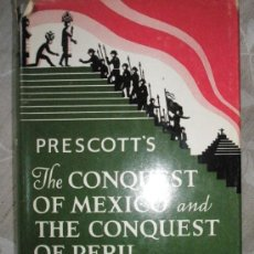Libros de segunda mano: PRESCOTT: THE CONQUEST OF MEXICO AND THE CONQUEST OF PERU.. Lote 36690370