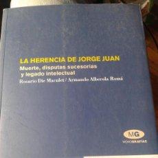 Libros de segunda mano: LIBRO LA HERENCIA DE JORGE JUAN (NOVELDA - ALICANTE). Lote 36804583