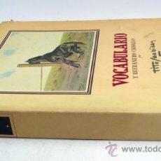 Libros de segunda mano: VOCABULARIO Y REFRANERO CRIOLLO, TITO SAUBIDET. KRAFT ED. 1949. 23X31 CM.. Lote 37046597
