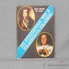 Libros de segunda mano: DE FERNANDO VII A FRANCISCO FRANCO. Lote 37176602