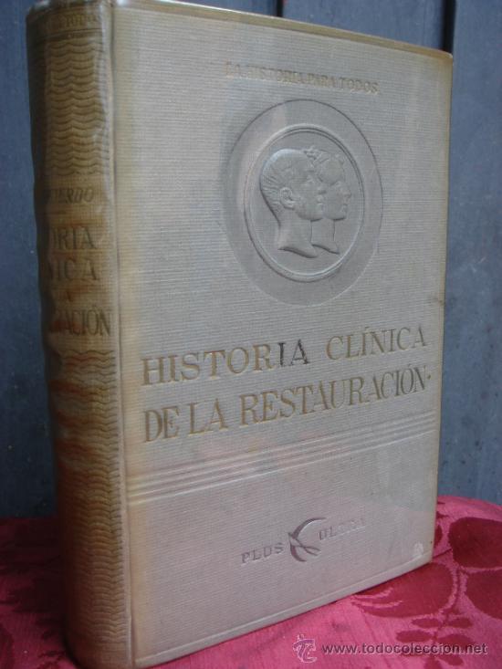 HISTORIA CLINICA DE LA RESTAURACION. MANUEL IZQUIERDO. 1946. (Libros de Segunda Mano - Historia Moderna)