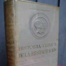 Libros de segunda mano: HISTORIA CLINICA DE LA RESTAURACION. MANUEL IZQUIERDO. 1946. . Lote 37299721