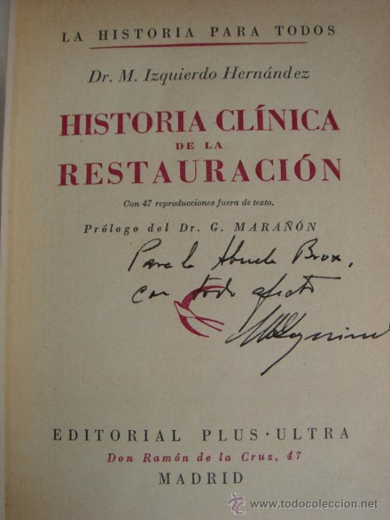 Libros de segunda mano: HISTORIA CLINICA DE LA RESTAURACION. MANUEL IZQUIERDO. 1946. - Foto 3 - 37299721