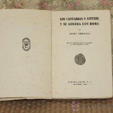 Libros de segunda mano: 3225- LOS CANTABROS Y ASTURES Y SU GUERRA CON ROMA. ADOLF SCHLTEN. EDIT. ESPASA. 1943.. Lote 37366880