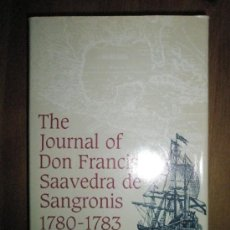 Libros de segunda mano: THE JOURNAL OF DON FRANCISCO SAAVEDRA DE SANGRONIS 1780-1783. Lote 37627244