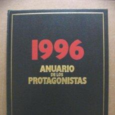 Libros de segunda mano: LIBRO ANUARIO DE LOS PROTAGONISTAS 1996 - DIFUSORA INTERNACIONAL. Lote 37733688