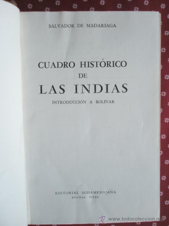 MADARIAGA S.DE: CUADRO HISTÓRICO DE LAS INDIAS (1945) (Libros de Segunda Mano - Historia Moderna)