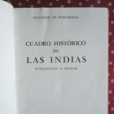 Libros de segunda mano: MADARIAGA S.DE: CUADRO HISTÓRICO DE LAS INDIAS (1945). Lote 37747193
