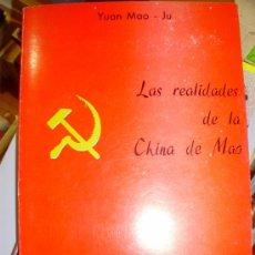 Libros de segunda mano: LAS REALIDADES DE LA CHINA DE MAO (MADRID, 1973). Lote 37924612
