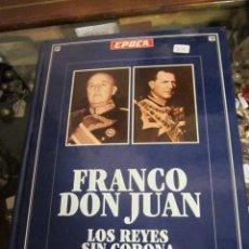 Libros de segunda mano: FRANCO-DON JUAN, LOS REYES SIN CORONA. POR RICARDO DE LA CIERVA. EPOCA.. Lote 38410104