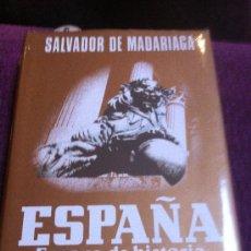 Libros de segunda mano: ESPAÑA. OBRA DE SALVADOR DE MADARIAGA.. Lote 38491964