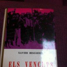 Libros de segunda mano: ELS VENÇUTS. OBRA DE XAVIER BENGUEREL.. Lote 38502817