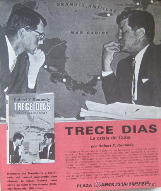 TRECE DIAS. LA CRISIS DE CUBA, POR ROBERT F. KENNEDY. MISILES.TAPA DURA + SOBRECUBIERTA. GUERRA FRÍA (Libros de Segunda Mano - Historia Moderna)