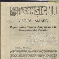 Libros de segunda mano: CONSIGNA. CONSIGNAS DE LA ESPAÑA FRANQUISTA. PATRICIO ECHEVARRIA S.A. LEGAZPIA. GUIPÚZCOA. 1949. Lote 38782807