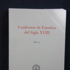 Libros de segunda mano: CUADERNOS DE ESTUDIOS DEL SIGLO XVIII NÚMERO 19 INSTITUTO FEIJOO UNIVERSIDAD OVIEDO 2009. Lote 38985977