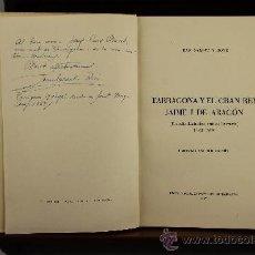Libros de segunda mano: 3716- TARRAGONA Y EL GRAN REY JAIME I DE ARAGON. JUAN SALVAT I BOVE. 1957. EDIT. SUGRAÑE.. Lote 39051653
