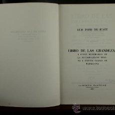 Libros de segunda mano: 3723- LIBRO DE LAS GRANDEZAS Y COSAS MEMORABLES... LUIS PONS ICART. LIB. GUARDIAS. 1981. . Lote 39052465