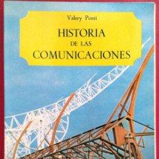 Libros de segunda mano: HISTORIA DE LAS COMUNICACIONES .VALERY PONTI .SALVAT 1969 .. Lote 39094957