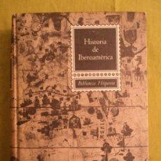 Libros de segunda mano: HISTORIA DE IBEROAMERICA.RODRIGUEZ LAPUENTE.ED. SOPENA. 679 PAG. Lote 39112276