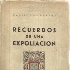 Libros de segunda mano: RECUERDOS DE UN UNA EXPOLIACIÓN. DALINE DE LECANDA. COLEGIO DE NTRA. SRA. LA ANTIGÜA. 1932-1949. . Lote 39310552