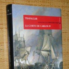 Libros de segunda mano: OTROS GOYO - LIBRO - TRAFALGAR - LA CORTE DE CARLOS IV - BENITO PEREZ GALDOS 1ª EDICION *FF99. Lote 39353593