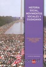 HISTORIA SOCIAL, MOVIMIENTOS SOCIALES Y CIUDADANÍA. TDKR (Libros de Segunda Mano - Historia Moderna)